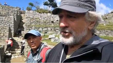 Robert de Niro quedó impresionado con Machu Picchu: