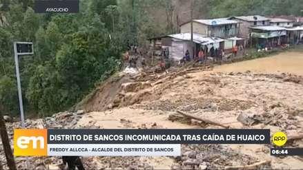 Ayacucho | Alcalde pide declarar en emergencia su distrito por huaico que lo dejó incomunicado