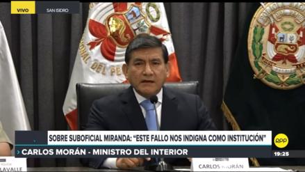 Ministro Morán sobre suboficial Miranda: