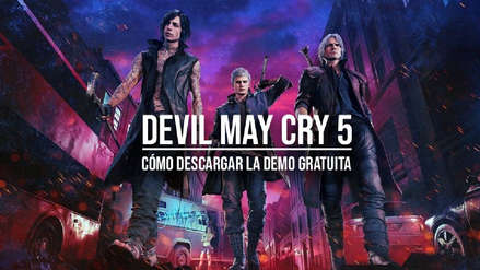 Cómo descargar gratis la demo de Devil May Cry 5 para PlayStation 4 y Xbox One
