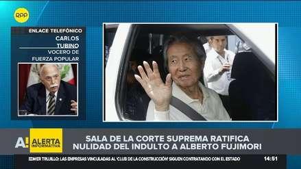 Carlos Tubino sobre nulidad de indulto a Alberto Fujimori: