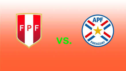 Perú vs. Paraguay EN DIRECTO: conoce todos los detalles del primer amistoso del 2019, EN VIVO