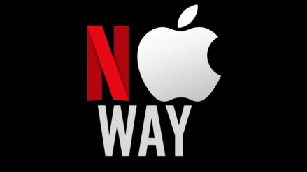 """Netflix le dice """"no"""" a Apple y su nuevo servicio de streaming"""