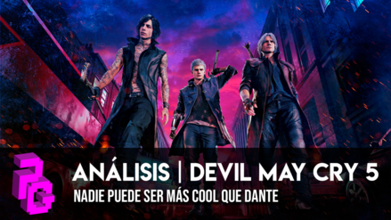 Review | Devil May Cry 5: Nada en el mundo puede ser más 'cool' que Dante (Video)