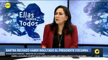 Ministra Montenegro: Declaraciones de Bartra sobre Vizcarra no están