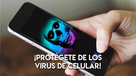 ¡Cuidado con los virus! Cinco consejos para proteger tu celular