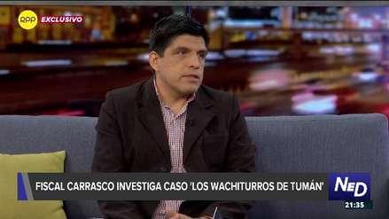 Fiscal Carrasco: No tengo la culpa de que cuando investigo una organización criminal encuentre rastros de Becerril