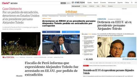 Así informó la prensa internacional el arresto de Alejandro Toledo en EE.UU.