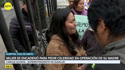Mujer se encadenó a las rejas del Hospital Dos de Mayo para que operen a su madre [VIDEO]