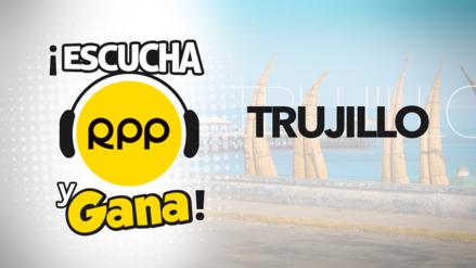 Escucha y Gana con RPP en Trujillo