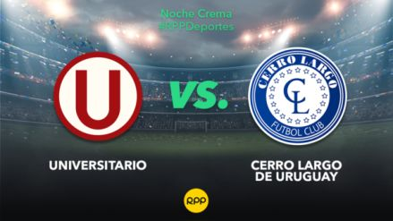 Universitario vs. Cerro Largo: se enfrentan por la Noche Crema en el Monumental