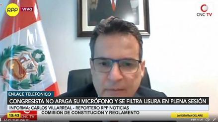Congresista no apagó su micro y se escuchó una lisura en plena sesión de la Comisión de Constitución [VIDEO]