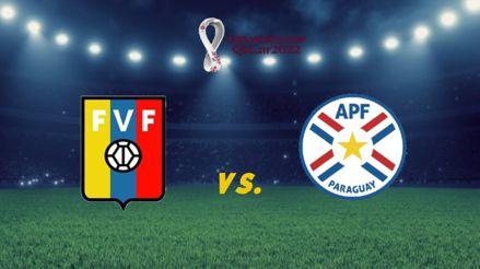 Venezuela vs. Paraguay: ¿a qué hora y en qué canal ver el duelo por la fecha 2 de la Eliminatorias Qatar 2022?