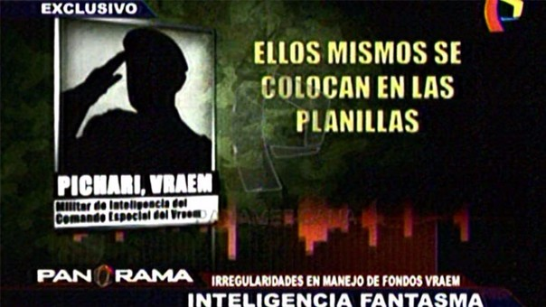 Inteligencia fantasma en el Vraem