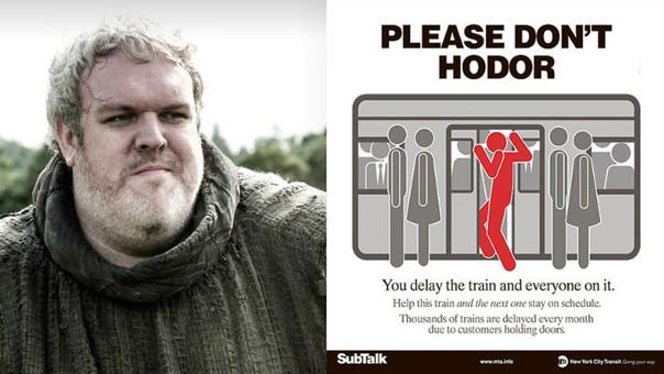 Metro de Nueva York se inspira en Hodor para mandar un consejo.