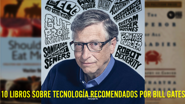 Estos son los 10 libros sobre tecnología que recomienda Bill Gates