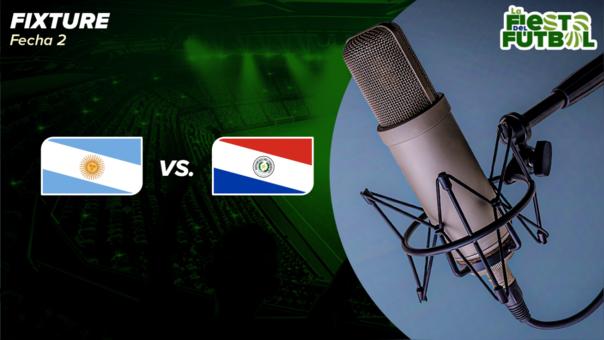 Argentina vs. Paraguay por Radio EN DIRECTO