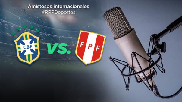 Perú vs. Brasil en amistoso internacional por fecha FIFA