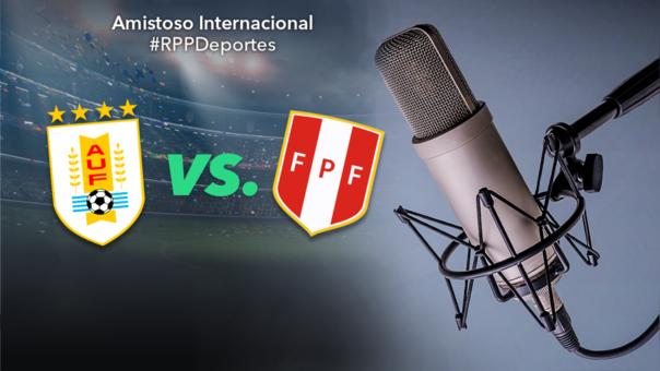 Uruguay vs. Perú en amistoso por fecha FIFA