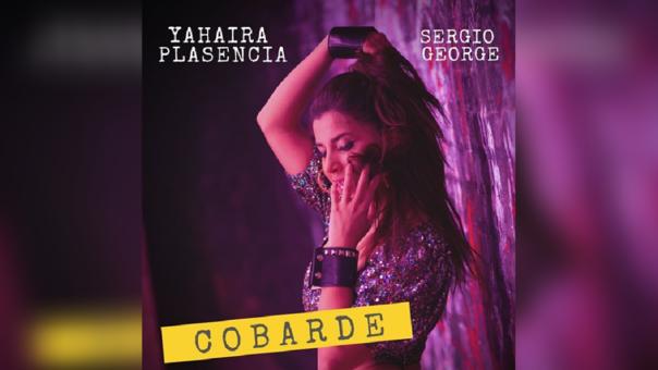 """""""Cobarde"""", el nuevo tema de Yahaira Plasencia."""