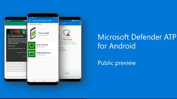 Defender ATP para Android incluye protección contra phishing y acceso a dominios y URL de riesgo.