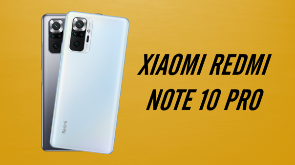 Xiaomi presenta sus nuevos Redmi Note 10 Pro