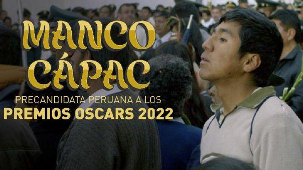Oscar 2022: 'Manco Cápac' es precandidata de Perú | RPP Noticias