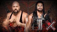WWE: Roman Reigns buscará cobrar venganza ante Big Show en Extreme Rules