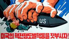 Los afiches de propaganda con los que Corea del Norte justifica su programa nuclear