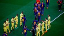 Así fue el pasillo de Villarreal al Barcelona en el Campo Nou