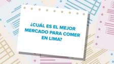 Elecciones 2018 | Candidatos a la alcaldía de Lima responden cuál es el mejor mercado para comer en Lima